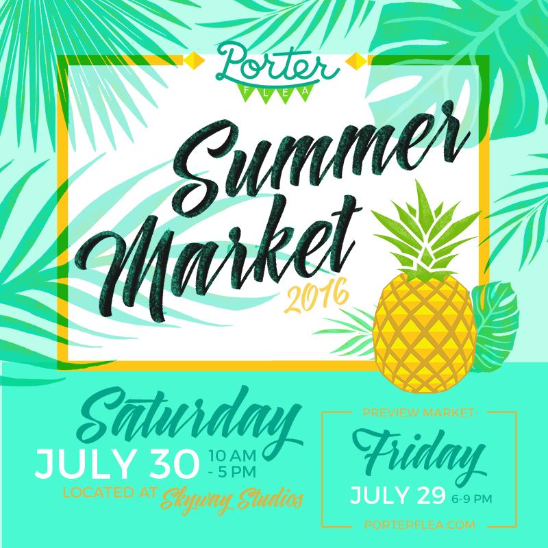 Porter Flea Summer Market